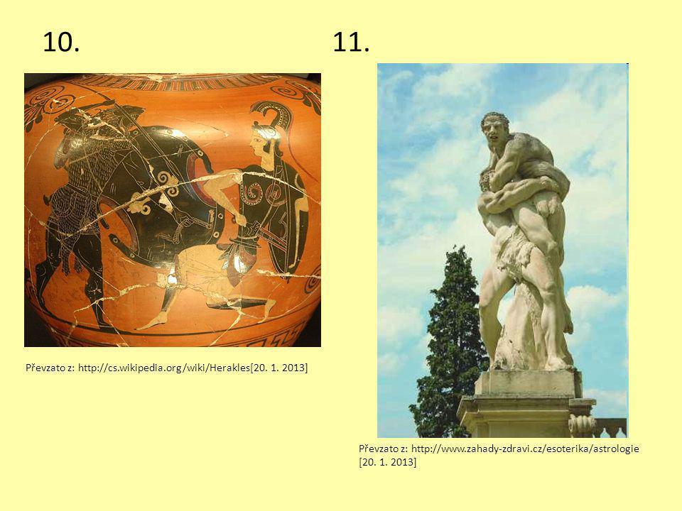10. 11. Převzato z: http://cs.wikipedia.org/wiki/Herakles[20. 1. 2013]